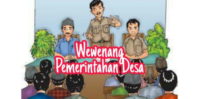 Dengan Dana Desa, Apa Saja Wewenang Pemerintah Desa?