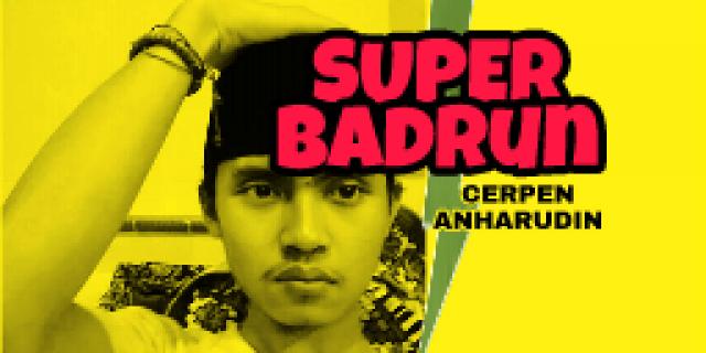 SUPER BADRUN